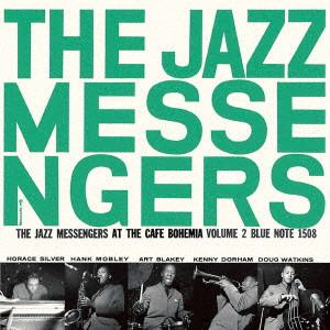 アート・ブレイキー&ザ・ジャズ・メッセンジャーズ / コンプリート・カフェ・ボヘミアのジャズ・メッセンジャーズ Vol. 2 +3