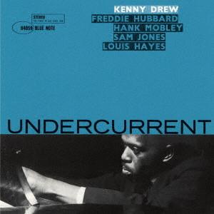 KENNY DREW / ケニー・ドリュー / アンダーカレント