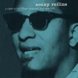 SONNY ROLLINS / ソニー・ロリンズ / コンプリート・ヴィレッジ・ヴァンガードの夜 Vol. 2
