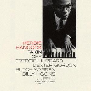 HERBIE HANCOCK / ハービー・ハンコック / テイキン・オフ +3