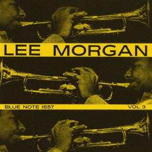 LEE MORGAN / リー・モーガン / リー・モーガン Vol. 3 +1