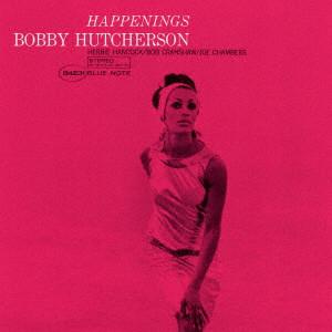 BOBBY HUTCHERSON / ボビー・ハッチャーソン / ハプニングス