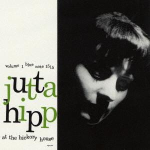 JUTTA HIPP / ユタ・ヒップ / ヒッコリー・ハウスのユタ・ヒップ Vol. 1