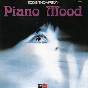EDDIE THOMPSON / エディ・トンプソン / Piano Mood  / ピアノ・ムード