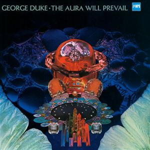 GEORGE DUKE / ジョージ・デューク / Aura Will Prevail  / オーラ・ウィル・プリヴェイル