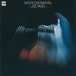 JOE PASS / ジョー・パス / Intercontinental  / インターコンチネンタル