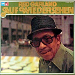 RED GARLAND / レッド・ガーランド / Auf Wiedersehen  / アウフ・ヴィーダーゼーン