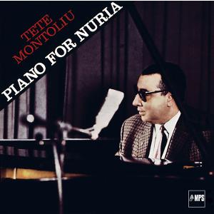 TETE MONTOLIU / テテ・モントリュー / Piano For Nuria  / ピアノ・フォー・ヌリア