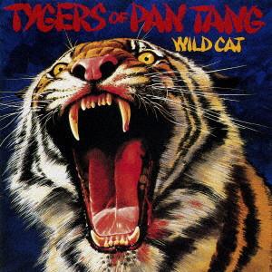 TYGERS OF PAN TANG / タイガーズ・オブ・パン・タン / ワイルド・キャット(紙ジャケット)