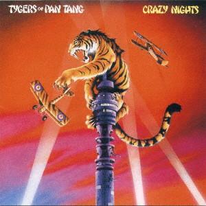 TYGERS OF PAN TANG / タイガーズ・オブ・パン・タン / CRAZY NIGHTS / クレイジー・ナイト<紙ジャケット / SHM-CD>