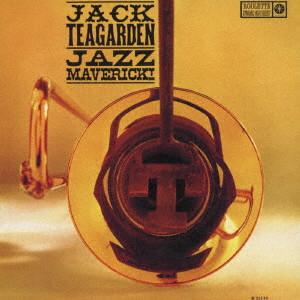 JACK TEAGARDEN / ジャック・ティーガーデン / ジャズ・マーヴェリック