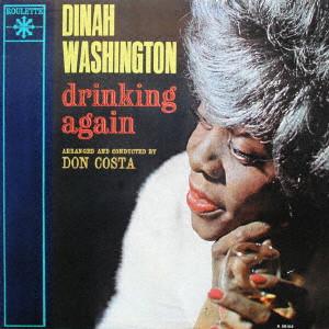 DINAH WASHINGTON / ダイナ・ワシントン / ドリンキング・アゲイン