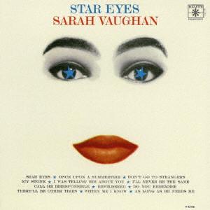 SARAH VAUGHAN / サラ・ヴォーン / スター・アイズ