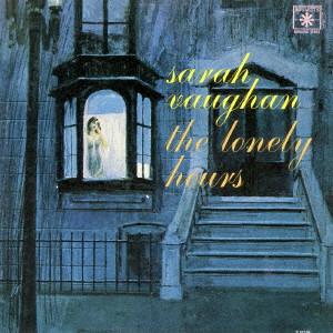 SARAH VAUGHAN / サラ・ヴォーン / ロンリー・アワーズ