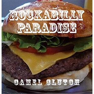 キャメルクラッチ / ROCKBILLY  PARADISE