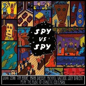 JOHN ZORN / ジョン・ゾーン / Spy Vs. Spy(LP/180g)