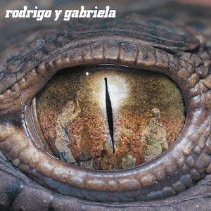 RODRIGO Y GABRIELA / ロドリーゴ & ガブリエーラ / 激情ギターラ!(10周年記念盤)