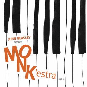 JOHN BEASLEY / ジョン・ビーズリー / モンケストラvol.1