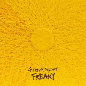 G-FREAK FACTORY / FREAKY(初回限定盤)