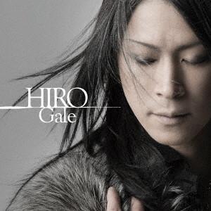 HIRO (La'cryma Christi) / Gale