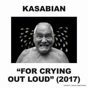 KASABIAN / カサビアン / フォー・クライング・アウト・ラウド(初回限定盤)