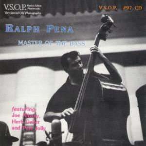 RALPH PENA / ラルフ・ペーニャ / マスター・オブ・ザ・ベース