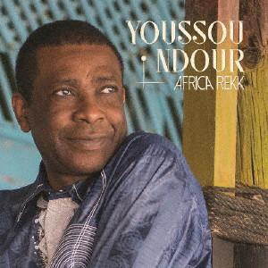 YOUSSOU N'DOUR / ユッスー・ンドゥール / アフリカ Rekk