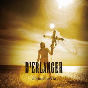 D'ERLANGER / デランジェ / J'aime La Vie