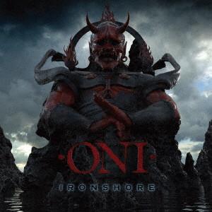 ONI (CANADA) / オニ / IRONSHORE / 鬼ヶ島