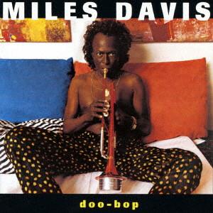 MILES DAVIS / マイルス・デイビス / DOO-BOP / ドゥー・バップ