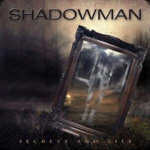 SHADOWMAN / シャドウマン / SECRETS AND LIES  / シークレッツ・アンド・ライズ