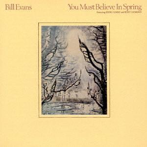 BILL EVANS / ビル・エヴァンス / ユー・マスト・ビリーヴ・イン・スプリング(SHM-CD)