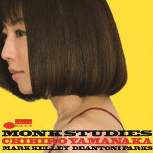 CHIHIRO YAMANAKA 山中千尋 / モンク・スタディーズ(初回限定盤/UHQCD+DVD)