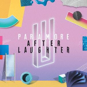 PARAMORE / パラモア / アフター・ラフター