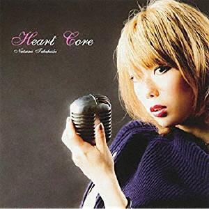 高橋ナツミ / Heart Core / ハート・コア