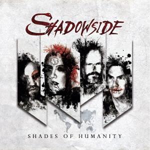 SHADOWSIDE / シャドウサイド / SHADES OF HUMANITY