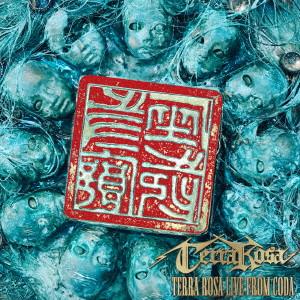 TERRA ROSA / テラ・ローザ / TERRA ROSA LIVE FROM CODA / テラ・ローザ・ライブ・フロム・コーダ