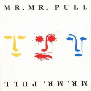 MR. MISTER / ミスター・ミスター / PULL
