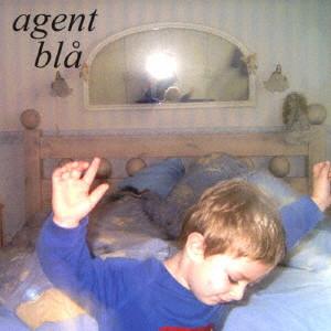 AGENT BLA  / アゲント・ブロー / アゲント・ブロー