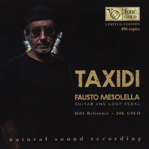 FAUSTO MESOLELLA / ファウスト・メッゾレラ / Taxidi (24K GOLD CD )