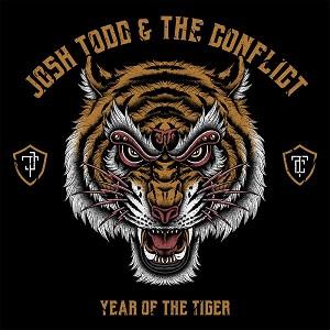 JOSH TODD(JOSH TODD & THE CONFLICT) / ジョシュ・トッド(ジョシュ・トッド&ザ・コンフリクト) /  YEAR OF THE TIGER  / イヤー・オブ・ザ・タイガー