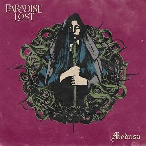 PARADISE LOST / パラダイス・ロスト / MEDUSA / メデューサ