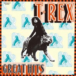 T・レックス / GREAT HITS / グレート・ヒッツ
