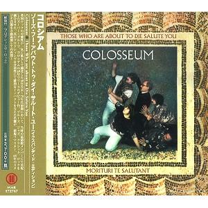 COLOSSEUM (JAZZ/PROG: UK) / コロシアム / ゾーズ・フー・アバウト・トゥ・ダイ・サルート・ユー(イクスパンディド・エディション)