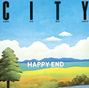 はっぴいえんど / CITY/HAPPY END BEST ALBUM(スペシャルプライス盤 / ベルウッド・レコード45周年記念)