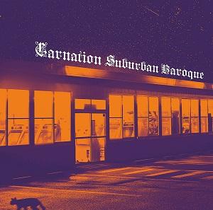 CARNATION / カーネーション / Suburban Baroque