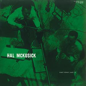 HAL MCKUSICK / ハル・マキュージック / イースト・コースト・ジャズ・シリーズ NO.8(UHQCD)
