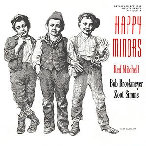 RED MITCHELL / レッド・ミッチェル / ハッピー・マイナーズ(UHQCD)
