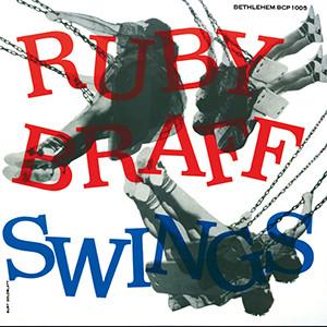 RUBY BRAFF / ルビー・ブラフ / ルビー・ブラフ・スイングス