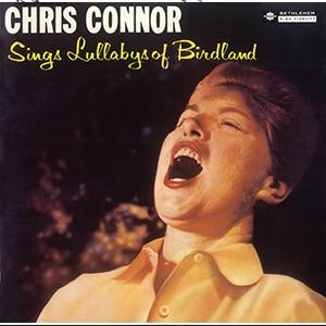 CHRIS CONNOR / クリス・コナー / バードランドの子守唄+2(UHQCD)